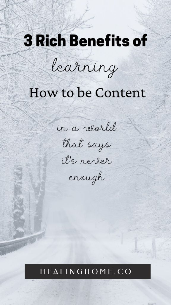 """winter wonderland picture with """"Learning how to be content written on it"""
