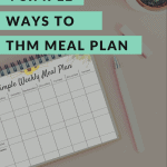 a simple meal plan for Trim Healthy Mama with pen next to it