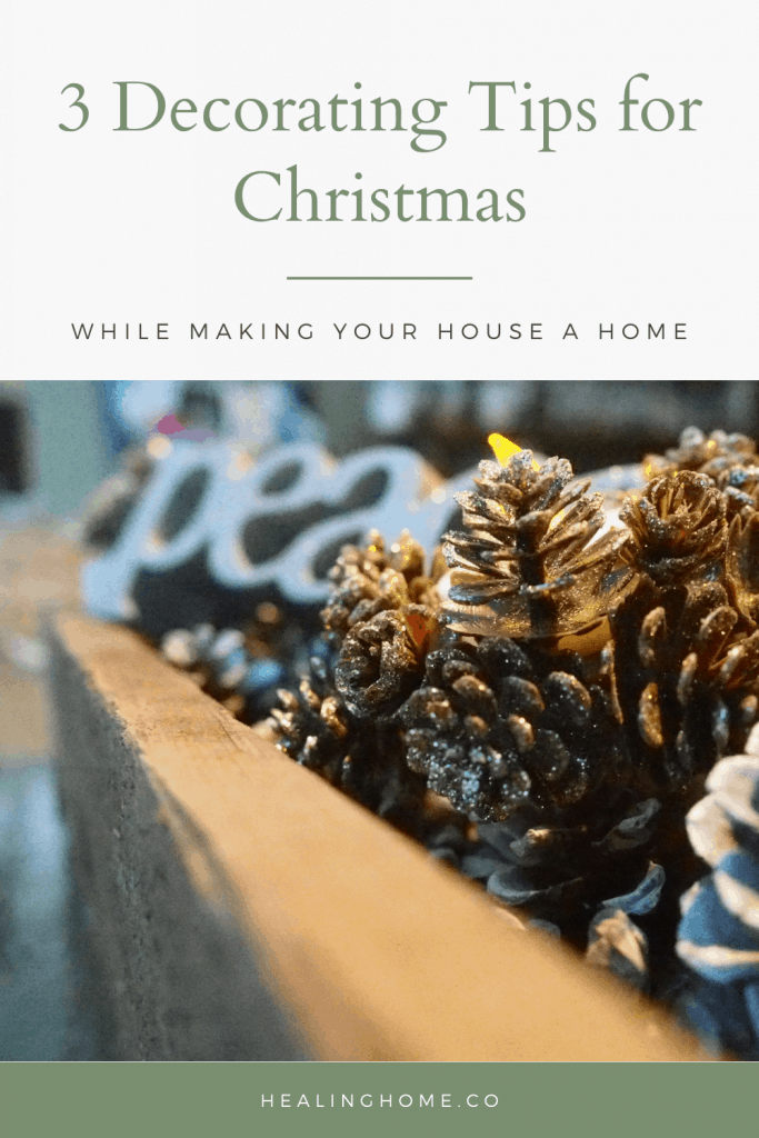 3 Decorating Tips for Christmas with pinecones in a basket
