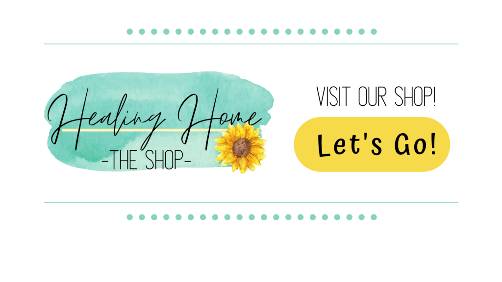 Visit the Healing Home shop