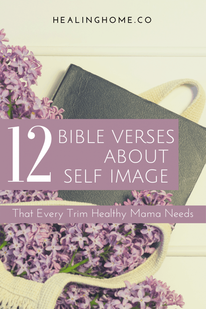 12 Bible verses about self image