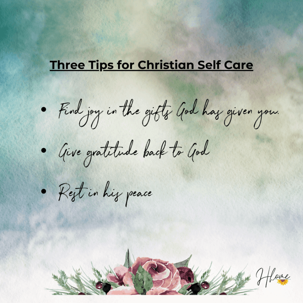 three tips for Christian Self Care