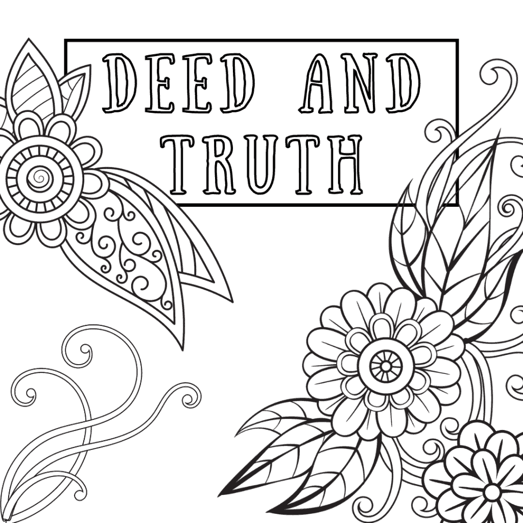 deed and truth coloring page