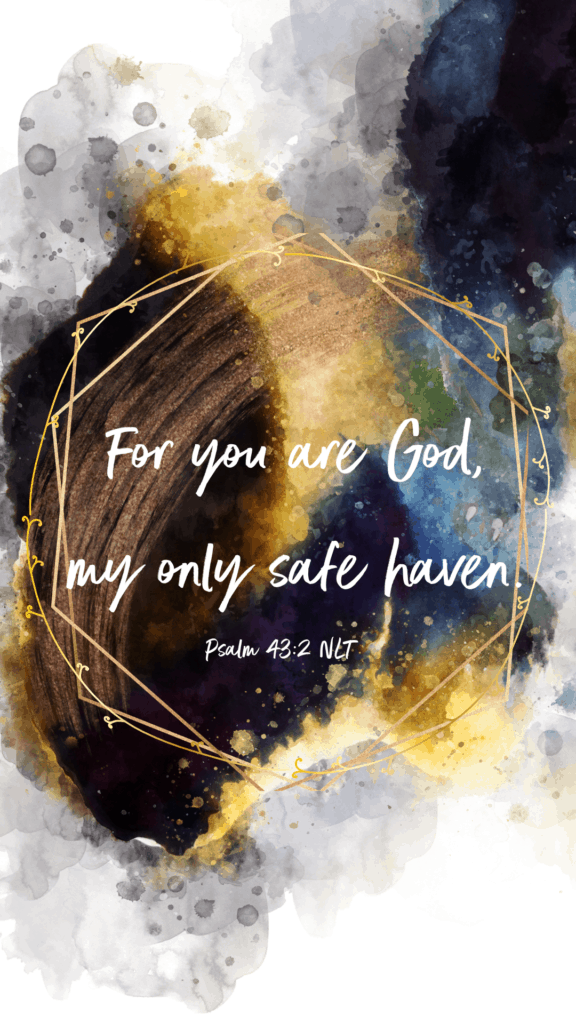 My only safe haven bible verses