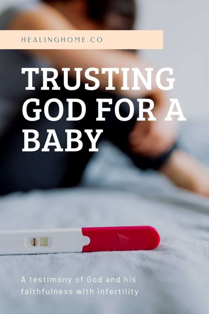 Trusting God for a baby