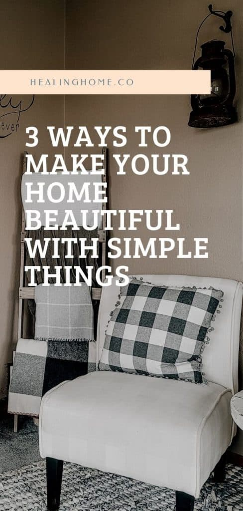 how to make home beautiful with simple things