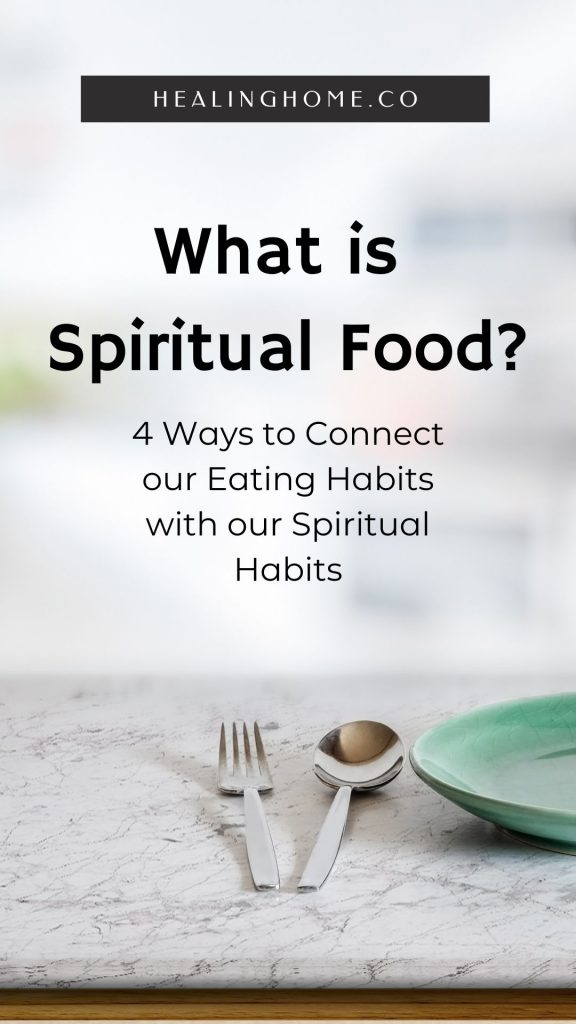 What is spiritual Food? Plate and Spoon and Fork